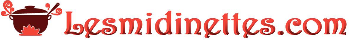 Lesmidinettes.com : Blog sur la cuisine et les spécialités culinaires